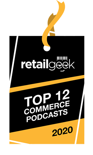 retailgeek - Top 12 Commerce Podcasts