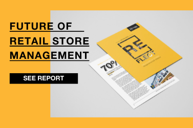 Retailers Reflect: Future of Store Management